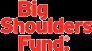Big Shoulder Fund